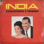 Lp Vinil Cascatinha E Inhana - India