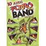 10 Anos - Forró Da Band - Ao Vivo (vários Artístas)