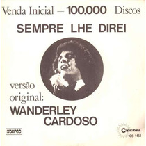 Wanderley Cardoso Compacto De Vinil Sempre Lhe Direi 1974