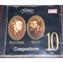 Cd-compositores Wagner Bizet Nº 10 Gênios Da Musica 2 Cara