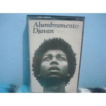 Djavan - Alumbramento - Fita Cassete Nacional