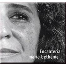 Cd Maria Bethania Encanteria (2009) - Novo Lacrado Original