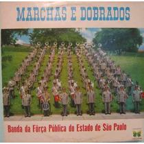 Banda Força Pública Estado De São Paulo - Marchas E Dobrados