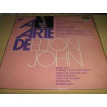 Lp Vinil Duplo A Arte De Elton John / Discos Seminovos!!!