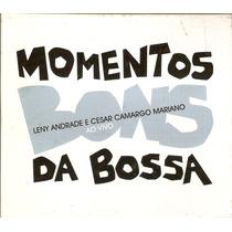 Cd Momentos Bons Da Bossa - Leny Andrade E Cesar Camargo -