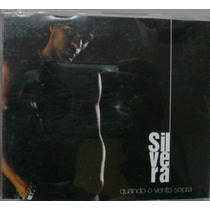Cd Single : Silvera - Qdo O Vento Sopra - Frete Gratis