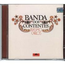 Cd Erasmo Carlos - Banda Dos Contentes - 1976 - C/ 3 Bônus
