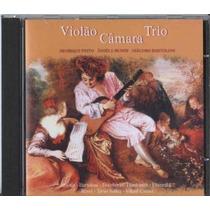 Cd Violão Câmara Trio - Henrique Pinto Ângela Muner Lacrado