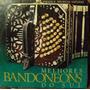 Lp Bandoneons Melhores Do Sul(frete Grátis)