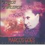 Marcos Góes - Carros & Cavaleiros - Cd - Mk Publicitá