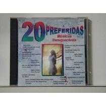 Cd - Músicas Inesquecíveis - 20 Preferidas - Rge