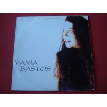 Vania Bastos-lp-vinil-tudo O Que Você É-paulista-mpb