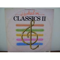 Disco Vinil Lp Hooked On Classics Ii - 1982