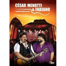 Dvd Cesar Menotti & Fabiano - Ao Vivo No Morro Da Urca Novo