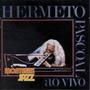 Cd Hermeto Pascoal - Montreux Jazz Festival : Ao Vivo (novo)