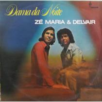 Lp Zé Maria E Delvair (dama Da Noite)