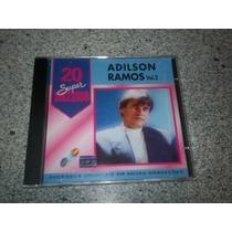 Cd - Adilson Ramos 20 Super Sucessos Volume 2