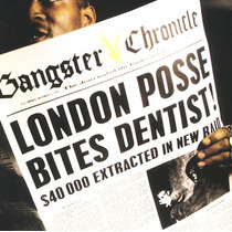 Cd-gangster Chronicle-london Posse