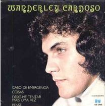 Wanderley Cardoso - Compacto De Vinil Caso De Emergência