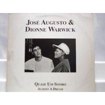 José Augusto E Dionne Warwick Quase Um Sonho Lp Mix 1992