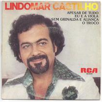 Lindomar Castilho-compacto-apesar De Tudo-mpb-lp-vinil