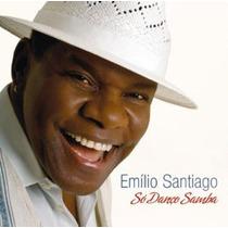 Cd : Emílio Santiago ¿ Só Danço Samba
