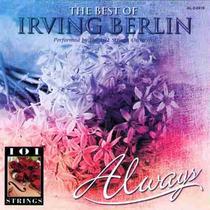 101 Strings / 101 Cordas - Cd Always / Best Of Irving Berlin