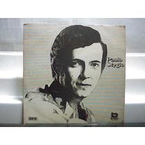 Paulo Sergio Nao Quero Voce Lp Beverly 1974