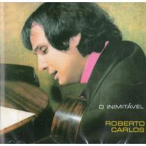 Cd Roberto Carlos - O Inimitável - Novo***