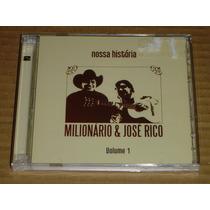Milionario Jose Rico Nossa Historia 1 Cd Duplo Novo Lacrado