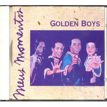 Golden Boys Cd Meus Momentos - 1994