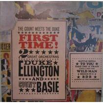 Duke Ellington Orchestra/count Basie Orchestra - First Time