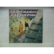Lp Zé Do Rancho E Zé Do Pinho - Na Escada Do Sucesso