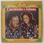 Lp Castatinha E Inhana - 30 Anos De Rádio -