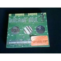 Cd Machine Soul An Odyssey Into Eletronic Dance Music (raro)