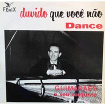 Lp Vinil - Guimarães - Duvido Que Você Não Dance
