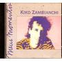 Cd-kiko Zambianchi-meus Momentos