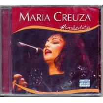 Cd Maria Creuza - Romântica - 2003 - Lacrado