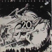 Steve Miller Band Lp Living In The 20th Century 1987 Encarte