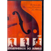 Dvd Engenheiros Do Hawaii - Filmes De Guerra Canções De Amor