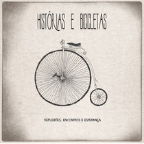 Cd Oficina G3 - Histórias E Bicicletas.