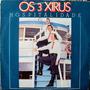 Lp Vinil - Os 3 Xirus - Hospitalidade - 1982
