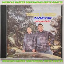 Cd Sertanejo Dupla Tonico E Tinoco Música Feijão Queimado