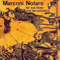 Lp Marconi Notaro - No Sub Reino Dos Metazoários - Mr. Bongo