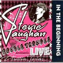 Cd Stevie Ray Vaughan - In The Beginning *lacrado*