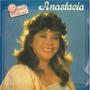 Lp Anastacia - 30 Anos De Forro 1985