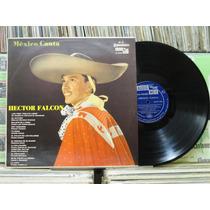Hector Falcon México Canta Los Tres Cielito Lindo - Lp