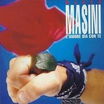 Cd Marco Masini L Amore Sia Con Te - Lacrado - Frete Gratis