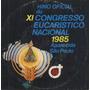 Congresso Eucaristico Nacional Compacto Vinil Hino 1985