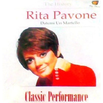 Cd - Rita Pavone - Datemi Un Martello - The History -lacrado